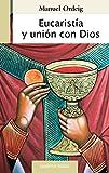 Image de Eucaristía y unión con Dios (Cuadernos Palabra)