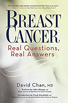 Breast Cancer: Real Questions, Real Answers by [Chan, David]