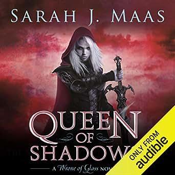 Queen of Shadows (Audio Download): Amazon co uk: Sarah J