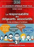 Telecharger Livres La responsabilite des dirigeants associatifs Guide juridique et pratique (PDF,EPUB,MOBI) gratuits en Francaise
