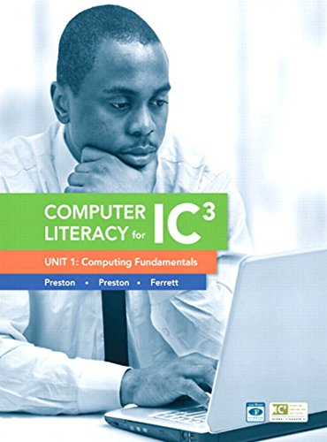Computer Literacy for IC3 Unit 1: Computing Fundamentals (Computers Are Your Future) (English Edition)
