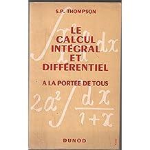 Le calcul integral et differentiel a la portee de tous