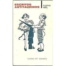 ESCRITOS ANTITAURINOS. EL FLAMENCO (12, 19 y 26 DE ABRIL, 1914). EL CHISPERO (10, 24 Y 31 DE MAYO, 7 DE JUNIO, 1914).