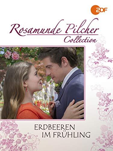 Rosamunde Pilcher: Erdbeeren im Frühling