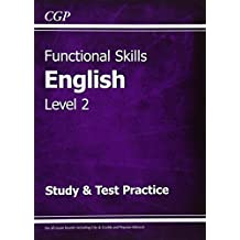 Functional Skills English Level 2 - Study & Test Practice (CGP Functional Skills)
