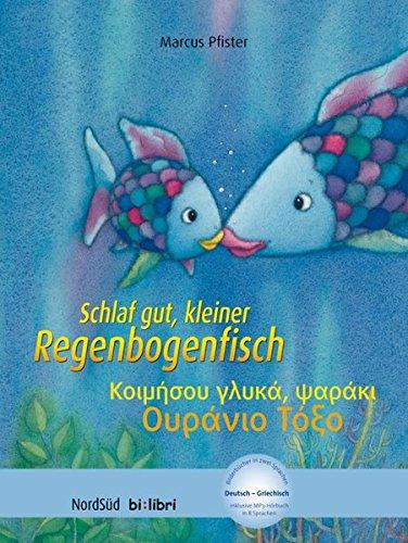 Preisvergleich Produktbild Schlaf gut, kleiner Regenbogenfisch: Kinderbuch Deutsch-Griechisch mit MP3-Hörbuch zum Herunterladen