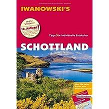 Schottland - Reiseführer von Iwanowski: Individualreiseführer mit Extra-Reisekarte und Karten-Download (Reisehandbuch)