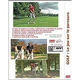 Golf Le jeu sur le parcours