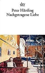 Nachgetragene Liebe: Roman (Fiction, Poetry & Drama)