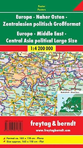 Freytag Berndt Karten, Europa - Naher Osten - Zentralasien politisch, plano in Rolle, Großformat - Maßstab 1:4 200 000