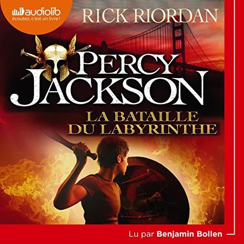 La Bataille du labyrinthe: Percy Jackson 4 par Rick Riordan