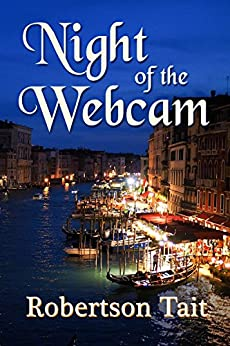 Night of the Webcam by [Tait, Robertson]