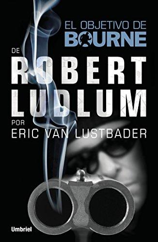 El objetivo de Bourne por Eric Van Lustbader