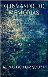 O INVASOR DE MEMÓRIAS (Portuguese Edition)