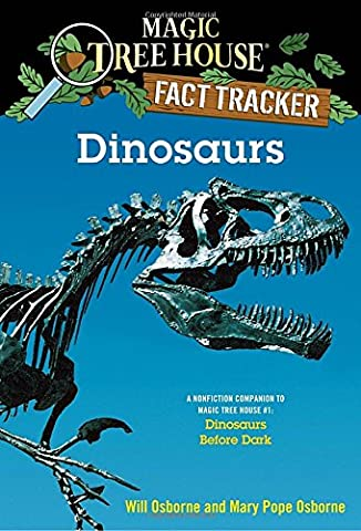 Magic Tree House Research Guide: Dinosaurs (Magic Tree House Fact Tracker)
