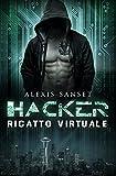 Hacker - Ricatto Virtuale