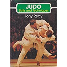Judo: Skills and Techniques (Crowood sports books) by Tony Reay (1985-09-04)