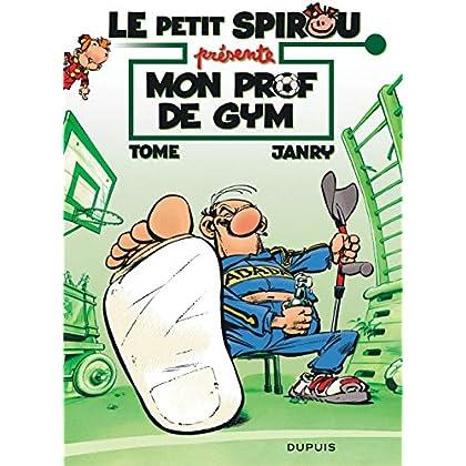 Le petit Spirou présente : Mon prof de gym : Opé l'été BD 2019