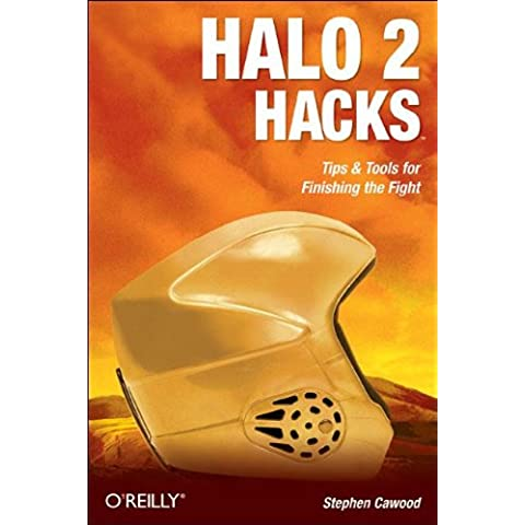 Halo 2 Hacks: Tips & Tools for Finishing the Fight