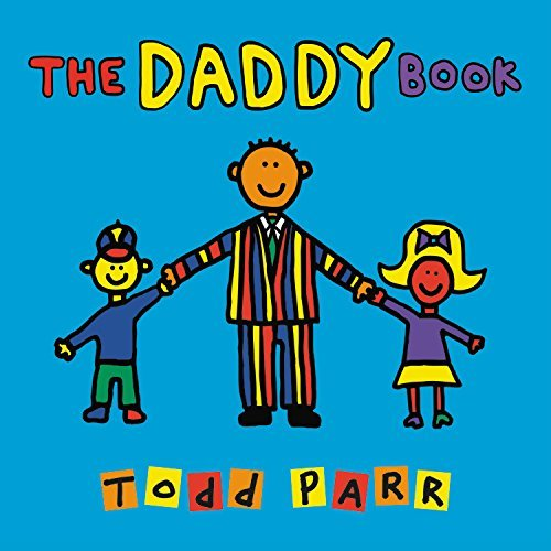 The Daddy Book by Todd Parr (2015-05-05)