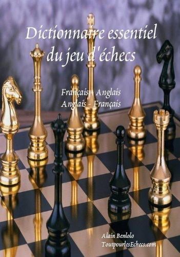Dictionnaire essentiel du jeu d'échecs