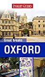 Front cover for the book Oxford (Great Breaks) by Insight Guides