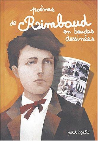 Poèmes de Rimbaud en bandes dessinées par Arthur Rimbaud