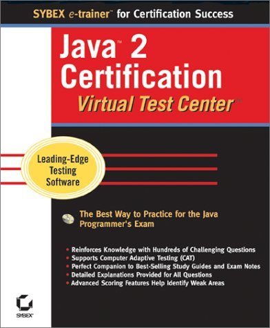 Java2 Certification Virtual Test Center (Sybex e-trainer)