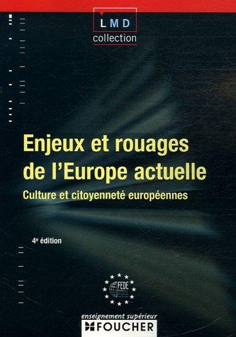 Enjeux et rouages de l'Europe actuelle : Culture et citoyenneté européennes