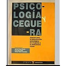 Psicología y ceguera. Manual para la intervención psicológica en el ajuste a la deficiencia visual