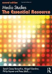 Media Studies: The Essential Resource (Essentials)