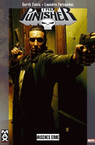 Marvel Max #7 - Punisher: Irisches Erbe (2005, Panini)