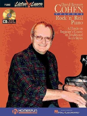 [(David Bennett Cohen Teaches Rock'n'roll Piano: A Hands-On Beginner's Course in Traditional Rock Styles)] [Author: David Bennett Cohen] published on (January, 2004)