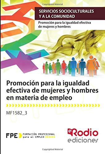 MF1582_3 Promocion para la igualdad efectiva de mujeres y hombres en materia de empleo.