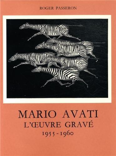 Mario Avati, l'oeuvre gravé, tome 2 : 1955-1960