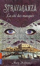 Stravaganza : La cité des masques