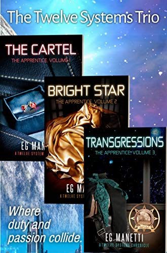 The Twelve Systems Trio: The Cartel, Bright Star ...