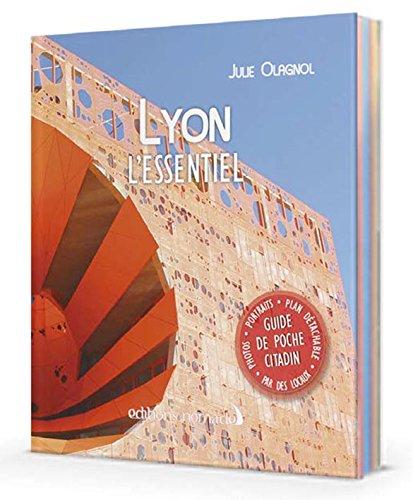 Descargar Libro Lyon l'Essentiel de Julie Olagnol