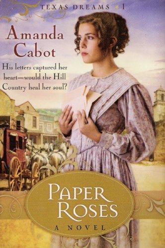 Paper Roses - LARGE PRINT (Texas Dreams, Book 1) by Amanda Cabot (2009) Gebundene Ausgabe