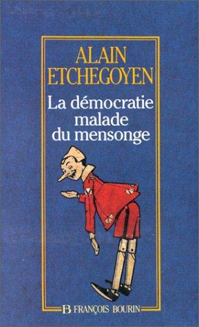 DEMOCRATIE MALADE DU MENSONGE