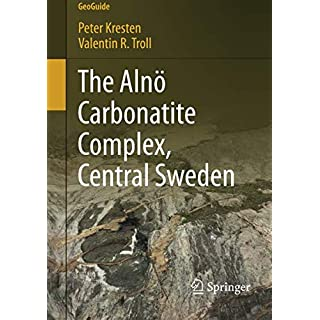 The Alnö Carbonatite Complex, Central Sweden (GeoGuide)