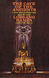 The Cave of the Ancients by T Lobsang Rampa (2014-05-09)