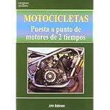 Motocicletas : puesta a punto de motores de 2 tiempos