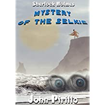 Sherlock Holmes Mystery of the Selkie: There are mysteries of the sea that we just might not want to know.