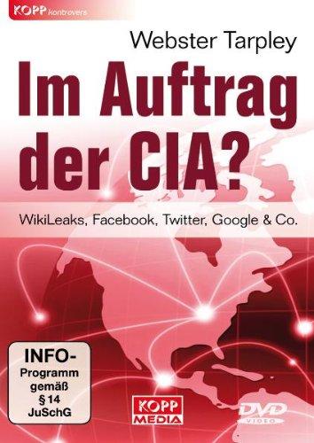 im-auftrag-der-cia-wikileaks-facebook-twitter-google-co-edizione-germania