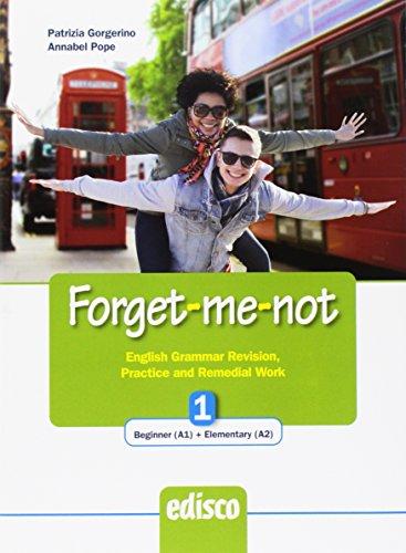 Forget-me-not. Per le Scuole superiori. Con espansione online: 1