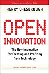 [(Open Innovation: The New Imperative for Creating and Profiting from Technology )] [Author: Henry Chesbrough] [Apr-2003]