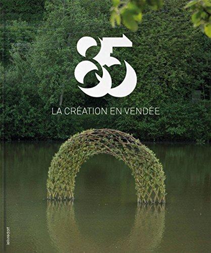 Vendée : regards sur la création contemporaine |