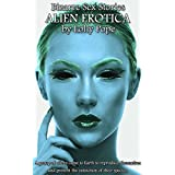 Bizarre Sex Stories - The Complete Collection: Alien Erotica (English Edition)