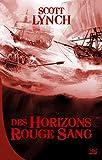 Les Salauds Gentilshommes, T2 - Des horizons rouge sang